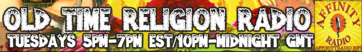 Old Time Religion Radio Hour